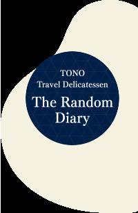 Tono Travel Delicatessen The Random Diary